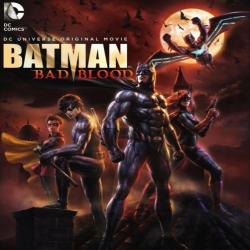 فلم انمي الاكشن والخيال باتمان Batman Bad Blood 2016 مترجم للعربية