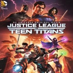 فلم انيميشن الاكشن والخيال Justice League vs Teen Titans 2016 مترجم