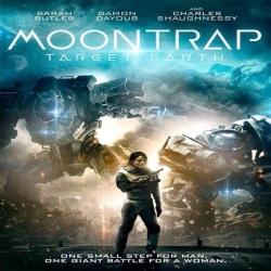 فلم الخيال العلمي والأكشن والإثاره فخ القمر الهدف الارضMoontrap Target  Earth 2017 مترجم للعربية