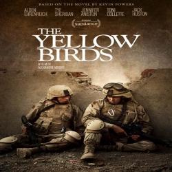 فلم الدراما والحرب طيور صفراء The Yellow Birds 2017 مترجم