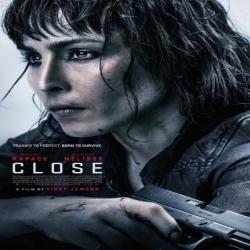 فيلم Close 2019 قريب اكشن مترجم