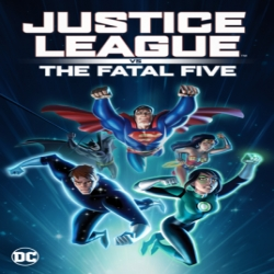 فلم الاكشن فجر العدالة ضد القتال الخماسي Justice League vs the Fatal Five 2019 مترجم