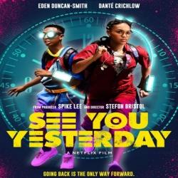 فيلم الخيال العلمي See You Yesterday 2019 أراك بالأمس مترجم