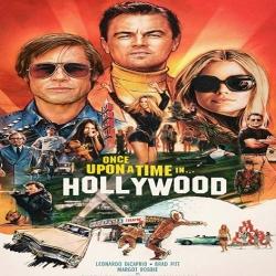 فيلم Once Upon a Time In Hollywood 2019 ذات مرة في هوليوود