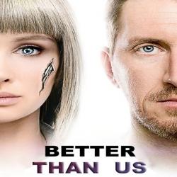 مسلسل Better Than Us الموسم الاول