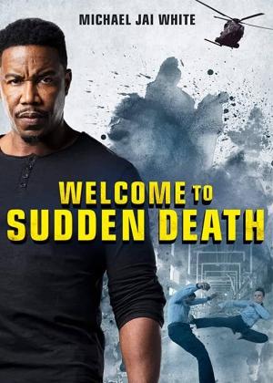 فيلم مرحبا بكم في الموت المفاجئ Welcome to Sudden Death 2020 - مترجم للعربية
