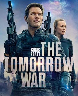 فيلم حرب الغد The Tomorrow War 2021 - مترجم للعربية