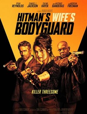 فيلم Hitmans Wifes Bodyguard 2021 الحارس الشخصي لزوجة قاتل محترف