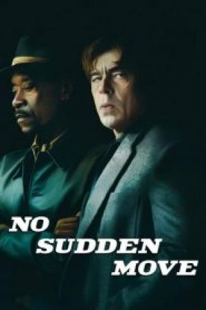 فيلم لا تحرك مفاجئ No Sudden Move 2021 مترجم