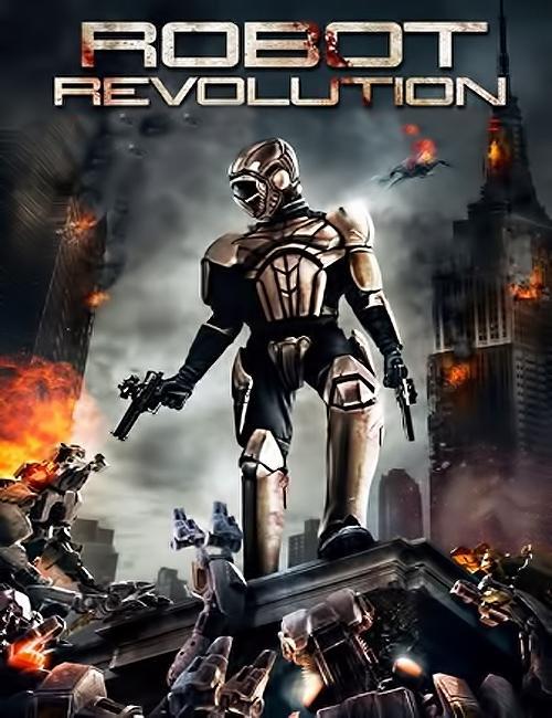 شاهد فيلم الخيال العلمى ثورة الآليين Robot Evolution 2015 مترجم